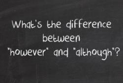 Trečiadienio anglų kalbos pamoka - However vs Although
